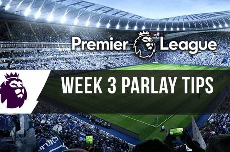 EPL parlay week 3