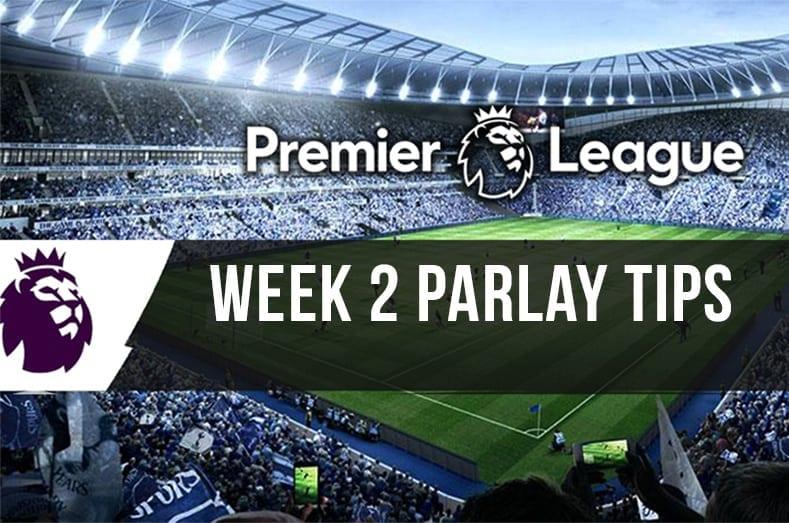 EPL parlay week 2