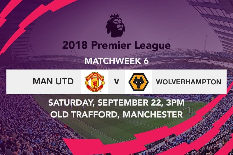 Man Utd v Wolves week 6