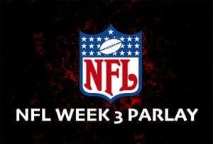 NFL week 3 parlay