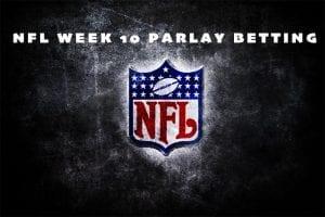 NFL Week 10 parlay
