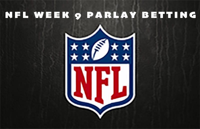 NFL week 9 parlay