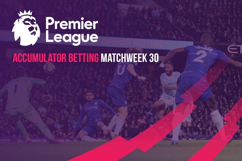 EPL Matchweek 30