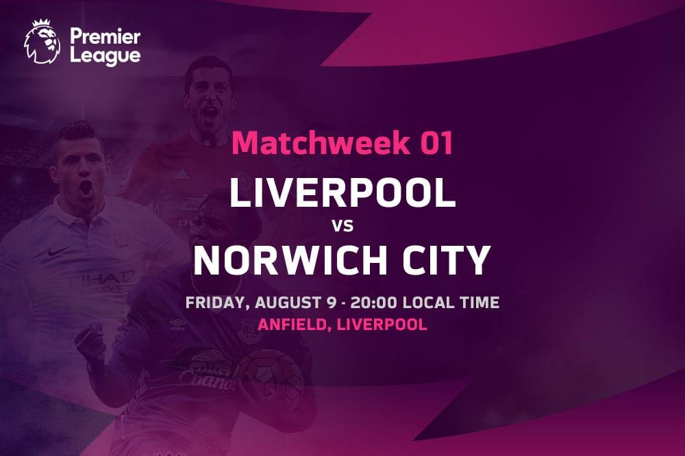 Liverpool vs Norwich City EPL Matchweek 1